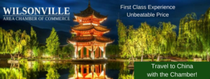 Travel to China with the Wilsonville Area Chamber!
