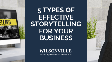 5 Types of Effective Storytelling for Your Business