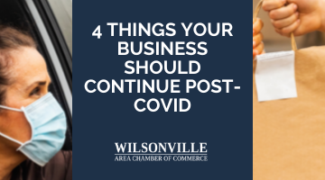 4 Things Your Business Should Continue Post-COVID